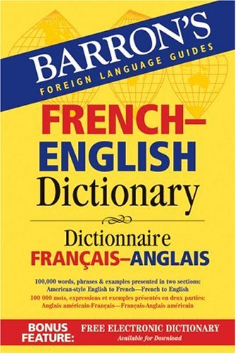 Barron's French-English Dictionary: Dictionnaire Francais-Anglais (Barron's Foreign Language Guides) - Majka Dischler