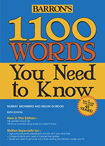 1100 Words You Need to Know (Barron's 1100 Words You Need to Know), Bromberg, Murray; Gordon, Melvin