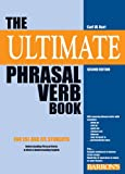 The Ultimate Phrasal Verb Book by Carl W. Hart