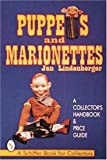 cover of Puppets and Marionettes: A Collector's Handbook & Price Guide (Schiffer Book for Collectors)