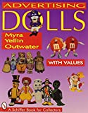 Advertising Dolls by Myra Yellin Outwater