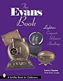 The Evans Book: Lighters, Compacts, Perfumers & Handbags (Schiffer Book for Collectors)