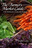 The Farmer's Market Guide