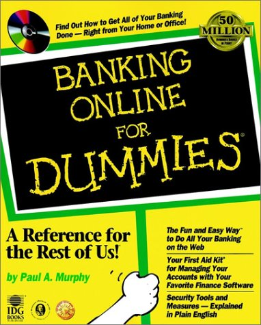 Banking Online For Dummies (For Dummies (Lifestyles Paperback)) - Paul A. Murphy