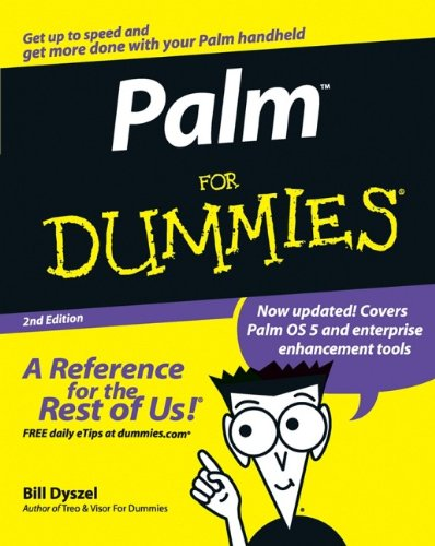 Palm for Dummies, Second Edition by Bill Dyszel, Bill Dyszel