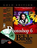 Photoshop 6 Bible : Gold Edition