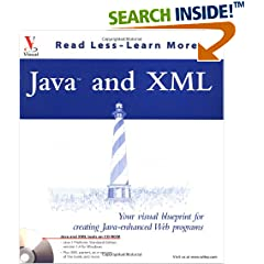 Java(tm) and XML: Your visual blueprint for creating Java-enhanced Web programs