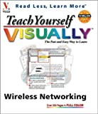 Teach Yourself VISUALLY Wireless Networking by Todd W. Carter, Paul Whitehead