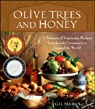 Olive Trees and Honey