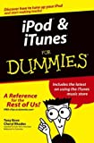Ipod & Itunes for Dummies (For Dummies (Computer/Tech))