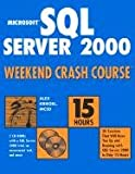 Microsoft SQL Server 2000 Weekend Crash Course preview 0
