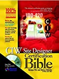 Ciw Site Designer Certification Bible (Certification Bible)