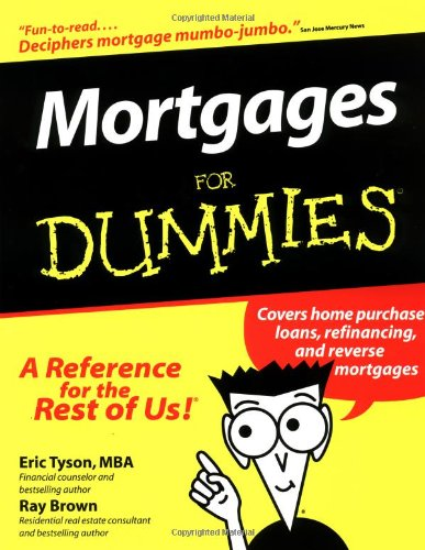 Mortgages For Dummies (For Dummies (Lifestyles Paperback)), Tyson, Eric; Brown, Ray