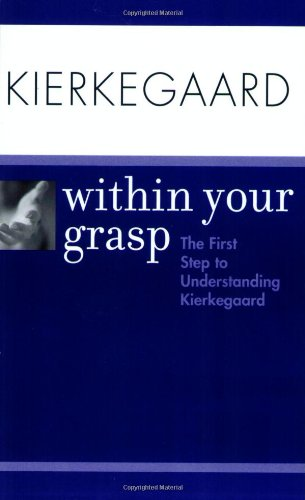 Kierkegaard Within Your Grasp, O'Hara, Shelley