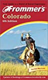 Frommer's Colorado, 6th Ed., March 2001