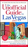 The Unofficial Guide(r) to Las Vegas 2003