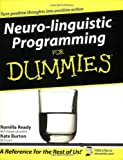 Neuro-Linguistic Programming for Dummies Romilla Ready
