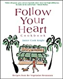 Follow Your Heart Cookbook, Knight, Janice C.