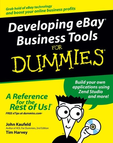 Developing eBay Business Tools For Dummies (For Dummies (Business & Personal Finance))