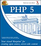 PHP 5 : Your visual blueprint