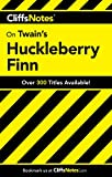 The Adventures of Huckleberry Finn (Cliffs Notes)