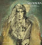 Shaman, the Paintings of Susan Seddon Boulet 2007 Calendar