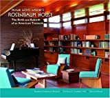 Frank Lloyd Wright's Rosenbaum House: The Birth And Rebirth of an American Treasure book cover