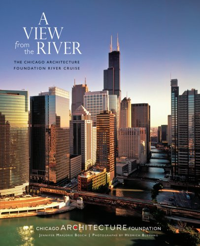 A View from the River: The Chicago Architecture Foundation River Cruise - Jennifer Marjorie BoschHedrich Blessing