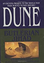 The Butlerian Jihad by Brian Herbert