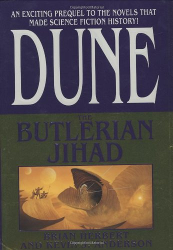 The Butlerian Jihad (Legends of Dune #1), Brian Herbert; Kevin J. Anderson