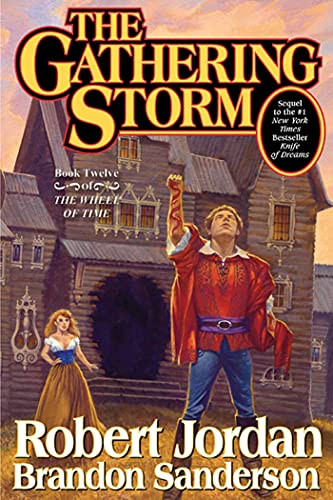 The Gathering Storm (Wheel of Time, Book 12), Jordan, Robert; Sanderson, Brandon