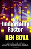 The Immortality Factor by Ben Bova