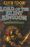 Lord of the Silent Kingdom by Glen Cook