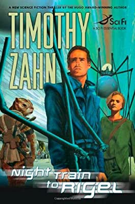 REVIEW: Night Train to Rigel by Timothy Zahn