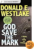 God Save the Mark : A Novel of Crime and Confusion by  Donald E. Westlake (Author) (Hardcover - January 2004)