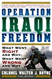 Operation Iraqi Freedom: What Went Right, What Went Wrong, and Why