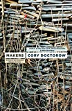 Makers, Doctorow, Cory
