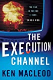 REVIEW: The Execution Channel by Ken Macleod