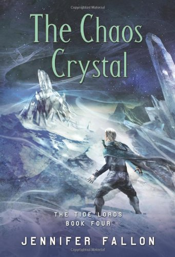 The Chaos Crystal (The Tide Lords)