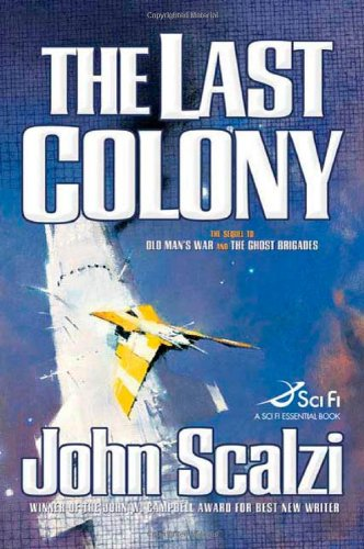 The Last Colony, John Scalzi
