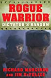 Dictator's Ransom by Richard Marcinko