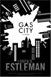 Gas City by Loren D. Estleman