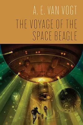 REVIEW: The Voyage of the Space Beagle by A. E. van Vogt