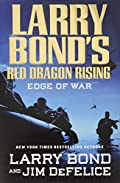 Edge of War by Larry Bond and Jim DeFelice
