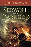 Servant of a Dark God, John D. Brown
