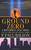 Ground Zero by F. Paul Wilson