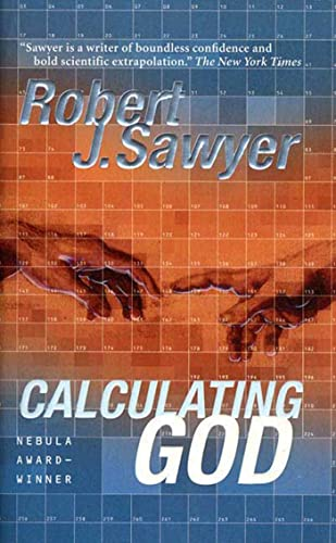 Calculating God: A Novel, Sawyer, Robert J.
