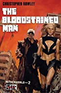 The Bloodstained Man by Christopher Rowley