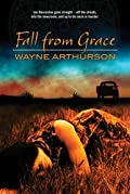 Fall from Grace by Wayne Arthurson