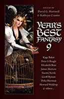 Year's Best Fantasy 9 edited by David G. Hartwell and Kathryn Cramer